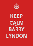 KEEP CALM AND BARRY LYNDON - Personalised Poster large