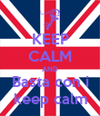 KEEP CALM AND Basta con i keep calm - Personalised Poster large