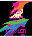 KEEP CALM AND BE 20% COOLER - Personalised Poster large