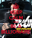 KEEP CALM AND BE A BILLIONAIRE - Personalised Poster large