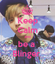 Keep Calm and be a  Blinger  - Personalised Poster large