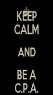KEEP CALM AND BE A C.P.A. - Personalised Poster large