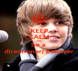 KEEP CALM AND be a  directioner/ believer - Personalised Poster large