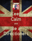 Keep Calm and Be a Directioners - Personalised Poster large