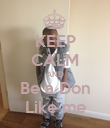 KEEP CALM AND Be a Don Like me - Personalised Poster large