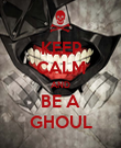 KEEP CALM AND BE A GHOUL - Personalised Poster large