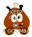 KEEP CALM AND BE A GOOMBA - Personalised Poster large