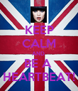 KEEP CALM AND  BE A  HEARTBEAT! - Personalised Poster large