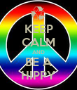KEEP CALM AND BE A HIPPY - Personalised Poster large