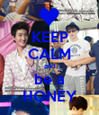 KEEP CALM and be a HONEY - Personalised Poster large