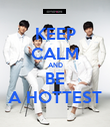 KEEP CALM AND BE A HOTTEST - Personalised Poster large