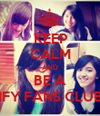 KEEP CALM AND BE A IFY FANS CLUB - Personalised Poster large