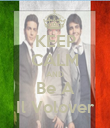 KEEP CALM AND Be A Il Volover - Personalised Poster large