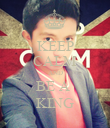 KEEP CALM AND BE A  KING - Personalised Poster large