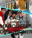KEEP CALM AND BE A MAHOLIEBER DIRECTIONER - Personalised Poster large