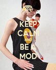 KEEP CALM AND BE A MOD - Personalised Poster large
