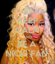 KEEP CALM AND BE A  NICKI FAN  - Personalised Poster large