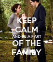 KEEP CALM AND BE A PART OF THE FAMILY - Personalised Poster large