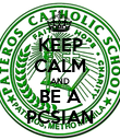 KEEP CALM AND BE A PCSIAN - Personalised Poster large