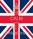 KEEP CALM AND BE A  SAlvadorian - Personalised Poster large