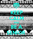 KEEP CALM AND BE A SENIOR  - Personalised Poster large