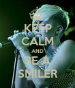 KEEP CALM AND BE A SMILER - Personalised Poster large