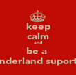 keep calm and be a  sunderland suporter - Personalised Poster large