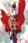 KEEP CALM AND BE A SUPERHERO - Personalised Poster large