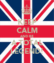 KEEP CALM AND BE A TOTAL LEGEND! - Personalised Poster large