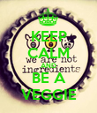 KEEP CALM AND BE A VEGGIE - Personalised Poster large