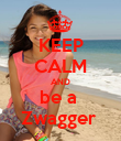 KEEP CALM AND be a  Zwagger  - Personalised Poster large