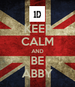 KEEP CALM AND BE ABBY - Personalised Poster large