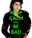 KEEP CALM AND BE BAD - Personalised Poster large