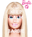 KEEP CALM AND BE  BARBIE - Personalised Poster large