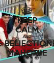 KEEP CALM AND BE BELIECTIONER MAHOMIE - Personalised Poster large