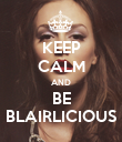 KEEP CALM AND BE BLAIRLICIOUS - Personalised Poster large