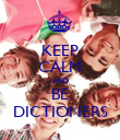 KEEP CALM AND BE DICTIONERS - Personalised Poster large