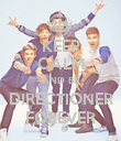 KEEP CALM AND BE DIRECTIONER FOREVER - Personalised Poster large