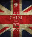 KEEP CALM AND BE EMENCE! - Personalised Poster large