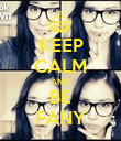 KEEP CALM AND BE FANY - Personalised Poster large