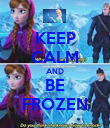 KEEP CALM AND BE FROZEN - Personalised Poster large