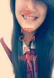 KEEP CALM AND BE  HONEY - Personalised Poster large