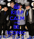 KEEP CALM AND BE  ICONIC  - Personalised Poster large
