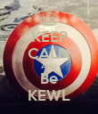 KEEP CALM AND Be KEWL - Personalised Poster large