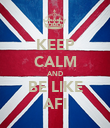 KEEP CALM AND BE LIKE AFI - Personalised Poster large