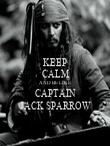 KEEP CALM AND BE LIKE CAPTAIN JACK SPARROW - Personalised Poster large