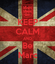 KEEP CALM AND Be Marc - Personalised Poster large