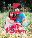 KEEP CALM AND BE MARRIED - Personalised Poster large
