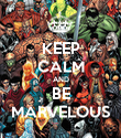 KEEP CALM AND BE MARVELOUS - Personalised Poster large