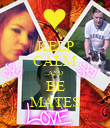 KEEP CALM AND BE MATES - Personalised Poster large